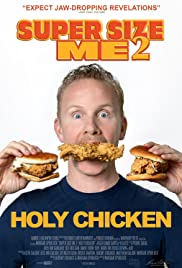 Super Size Me 2 Holy Chicken! (2017)