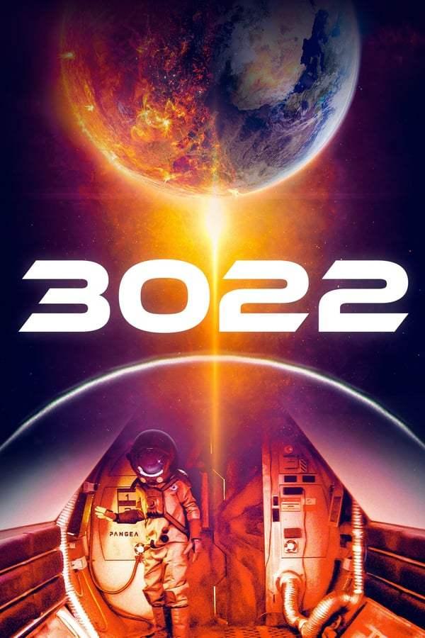 3022 3022 วัน ฝ่าวิกฤติแพนเจีย (2019)