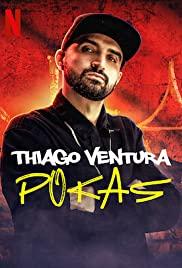 Thiago Ventura: Pokas (2020): ติอาโก เวนตูรา: ไม่ไหวจะทน