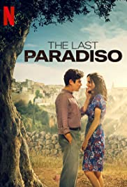 L'ULTIMO PARADISO (2021): เดอะ ลาสต์ พาราดิสโซ
