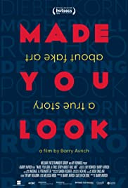 MADE YOU LOOK A TRUE STORY ABOUT FAKE ART (2020) ศิลป์สร้าง งานปลอมMADE YOU LOOK A TRUE STORY ABOUT FAKE ART (2020) ศิลป์สร้าง งานปลอม
