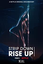 STRIP DOWN, RISE UP (2021): พลังหญิงกล้าแก้