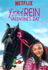 FREE REIN: VALENTINE'S DAY (2019) ฟรี เรน: สุขสันต์วันวาเลนไทน์