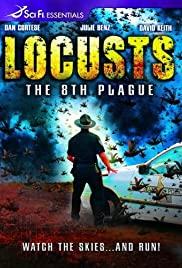 LOCUSTS THE 8TH PLAGUE (2005) ฝูงแมลงนรกระบาดโลก