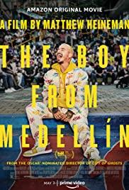 The Boy From Medellín (2020)