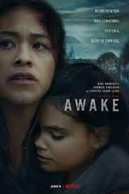 Awake (2021) ดับฝันวันสิ้นโลก
