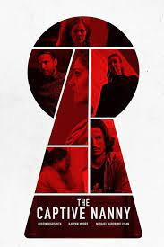 The Captive Nanny (2020) จองจำโหด พี่เลี้ยงหวิดตาย