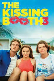 The Kissing Booth 3 (2021) เดอะ คิสซิ่ง บูธ 3