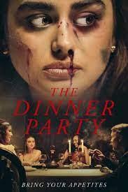 The Dinner Party (2020) ปาร์ตี้เดือด เชือดสยอง