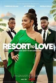 เรื่องย่อ Resort to Love (2021) รีสอร์ตรัก